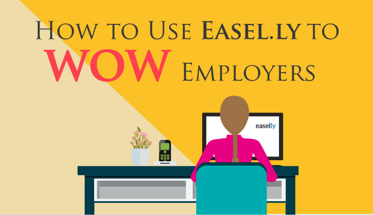 how to use easel ly resume templates to wow employers